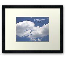 Set Your Mind On Things Above Framed Print