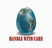 Egg-Handle with Care Unisex T-Shirt