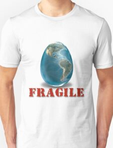 Earth-Fragile Unisex T-Shirt