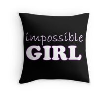 Impossible girl 2 Throw Pillow