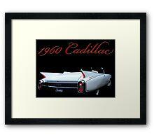 1960 Cadillac  Framed Print
