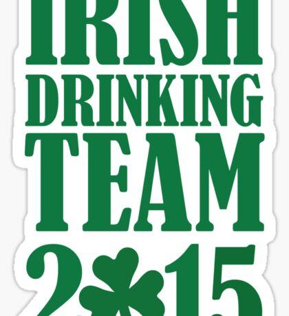 Irish drinking team 2015 Sticker