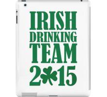 Irish drinking team 2015 iPad Case/Skin