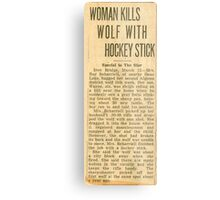 WOMAN KILLS WOLF WITH HOCKEY STICK Metal Print