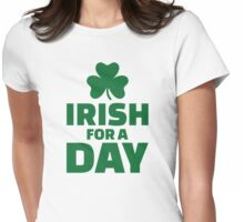 Irish for a day shamrock Womens Fitted T-Shirt