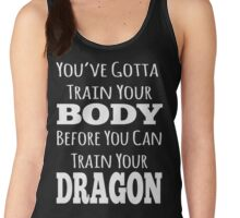 train your body, train your dragon white text Women's Tank Top