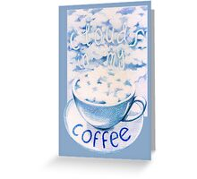 Clouds in my Coffee Greeting Card