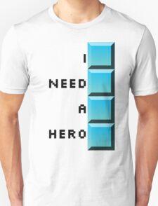I need a hero- long tetris T-Shirt