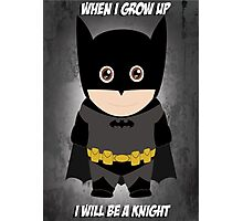 When I grow up, I will be a Knight  Photographic Print