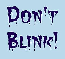 Don't Blink! by Wightstitches