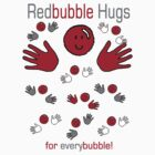 Red Bubble Hugs by MBTshirts
