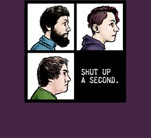 Shut Up a Second 2015 Logo Unisex T-Shirt
