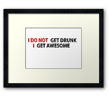 Awesome Drunk Party Time Funny Gift Framed Print