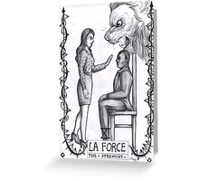 Hannibal tarots - La force - BW Greeting Card