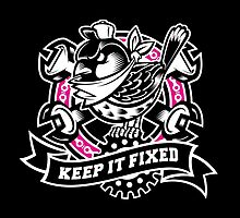 """Keep It Fixed"" by rtcustoms"