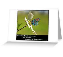 Cherish Live Dream Greeting Card