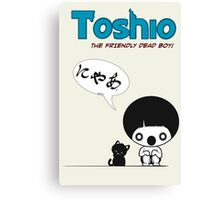 Toshio Canvas Print