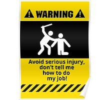 Funny Avoid Serious Injury Poster