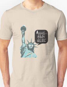 Liberty arm ache T-Shirt