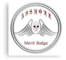 Asshole Merit Badge Canvas Print