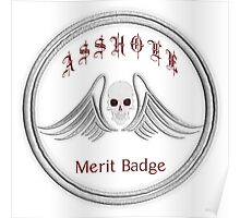 Asshole Merit Badge Poster
