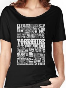 YORKSHIRE SAYINGS Women's Relaxed Fit T-Shirt