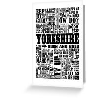 YORKSHIRE SAYINGS Greeting Card