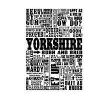 YORKSHIRE SAYINGS Photographic Print