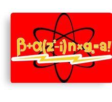 BAZINGA Big Bang Theory funny geek nerd Canvas Print