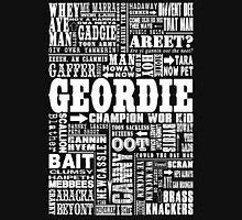 Geordie Sayings Print Unisex T-Shirt