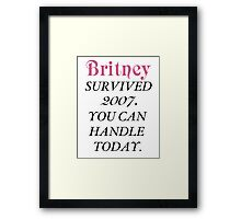 Britney Survived, Britney. Framed Print