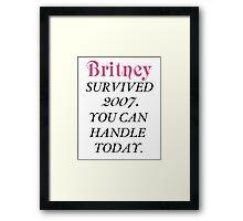Britney Survived, Britney. Framed Print