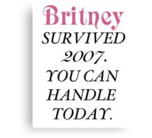 Britney Survived, Britney. Canvas Print