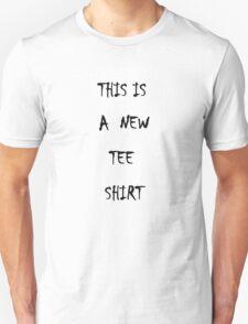 New Tee Shirt  T-Shirt