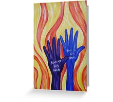 Raise up Holy hands Greeting Card