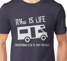 RVing is Life Unisex T-Shirt