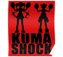Kuma Shock Poster