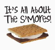 It's All About the S'mores by shakeoutfitters