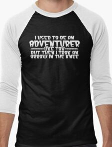 I USED TO BE AN ADVENTURER LIKE YOU, BUT THEN I TOOK AN ARROW IN THE KNEE funny geek nerd Men's Baseball ¾ T-Shirt