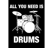 All You Need Is Drums Photographic Print