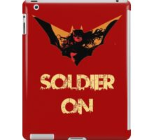 I will soldier on! iPad Case/Skin