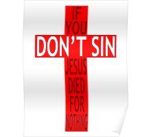 Did Jesus Die For Nothing? Poster