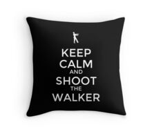 Keep Calm and Shoot the Walker Throw Pillow