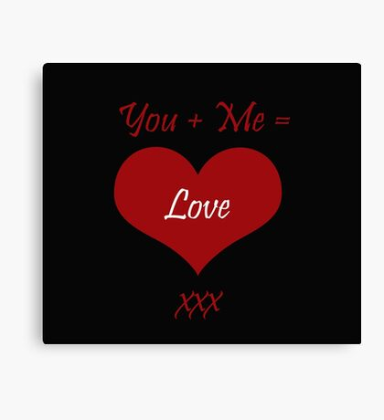You Plus Me is Love Canvas Print
