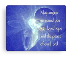 May Angels Surround You Canvas Print
