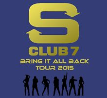 S Club 7 Bring It All Back Tour 2015 Unisex T-Shirt
