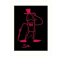 Sir Art Print