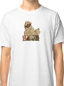 B is for Brownie Classic T-Shirt