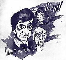 """When I Say """"Run"""".. by Hannah Jablonski"""