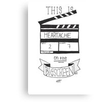 Heartache On The Big Screen Typography Canvas Print